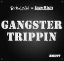Gangster Trippin 2011 (Fatboy Slim vs. Lazy Rich)/Fatboy Slim & Lazy Rich