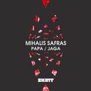 Papa / Jaga/Mihalis Safras