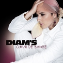 Coeur De Bombe/Diam's