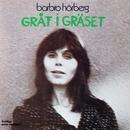 Gråt i gräset/Barbro Hörberg