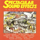 Spectacular Sound Effects Volume One/Spectacular Sound Effects