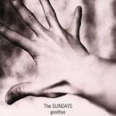 Goodbye/The Sundays