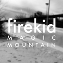 Magic Mountain/firekid