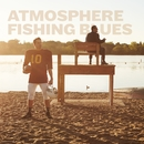 Fishing Blues (Instrumental Version)/Atmosphere