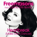 Heartbreak (Make Me a Dancer) [feat. Sophie Ellis-Bextor] [Remixes]/Freemasons
