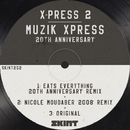 Muzik Xpress (20th Anniversary)/X-Press 2