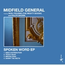Spoken Word - EP/Midfield General