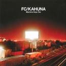 Machine Says Yes/FC Kahuna