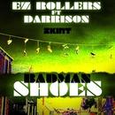 Badman Shoes (feat. Darrison)/EZ Rollers