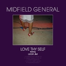 Love Thy Self (feat. Lucky Jim)/Midfield General