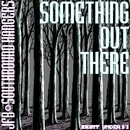 Something Out There/JFB & Southbound Hangers