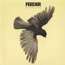 We Are the People (Single Version)/Feeder