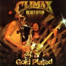 Gold Plated/Climax Blues Band
