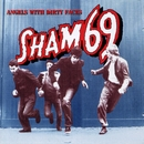 Angels With Dirty Faces/Sham 69
