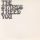 I Need You/The Stands