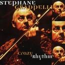 Crazy Rhythm/Stéphane Grappelli