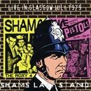 Sham's Last Stand: Live in Glasgow July 1979/Sham Pistols