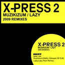 Muzikizum / Lazy 2009 Remixes/X-Press 2