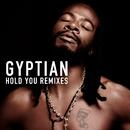 Hold You Remixes/Gyptian