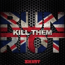 Kill Them/Run Riot