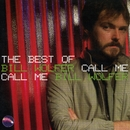 Call Me: The Best of Bill Wolfer/Bill Wolfer