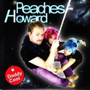Daddy Cool (feat. Howard)/Peaches