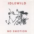 No Emotion/IDLEWILD