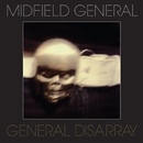 General Dissaray/Midfield General