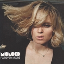Forever More/Moloko