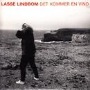 Det kommer en vind/Lasse Lindbom