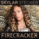 Firecracker/Skylar Stecker