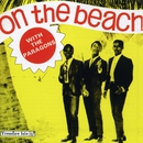 On the Beach: The Anthology/The Paragons