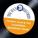 Skinhead Train (Fatboy Slim Remix)/The Charmers