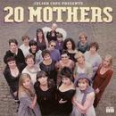 20 Mothers/Julian Cope