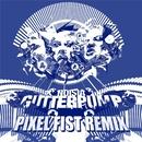 Gutterpump (Pixel Fist Remix)/Noisia