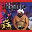 Hannicap Circus/Bizarre