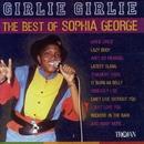 Girlie Girlie - The Best of Sophia George/Sophia George