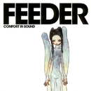Comfort in Sound/Feeder