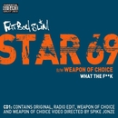 Star 69 (Remixes)/Fatboy Slim