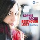 Solo Piano - Beethoven & Liszt/Sophie Pacini