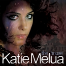The House/Katie Melua