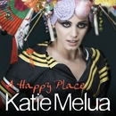 A Happy Place (Remixes)/Katie Melua