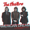 American Dream: The Portastudio Recordings/The Heaters
