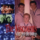 Who Put the Bomp: The Pye Anthology/The Viscounts