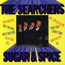 Sugar And Spice/The Searchers