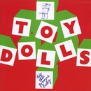 Dig That Groove Baby/Toy Dolls