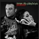 Jetsetter/Inner City Playboys