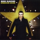 Stardom Road/Marc Almond