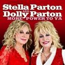 More Power To Ya/Stella Parton & Dolly Parton