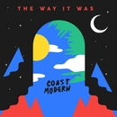 The Way It Was/Coast Modern
